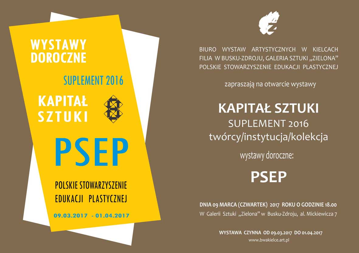 Kapita³ Sztuki PSEP 2016 Zaproszenie
