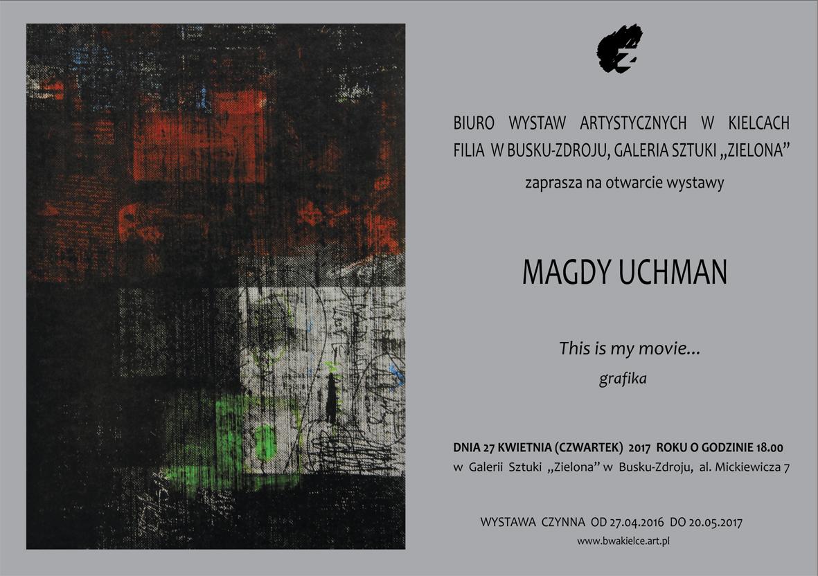 Magda Uchman, , Zaproszenie