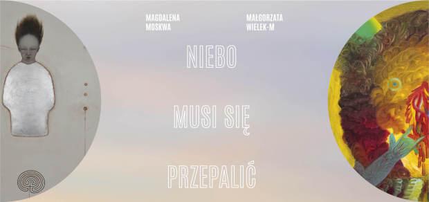 Invitation-BWA-Kielce-Niebo musi się przepalić-Magdalena Moskwa & Małgorzata Wielek M-rozkl